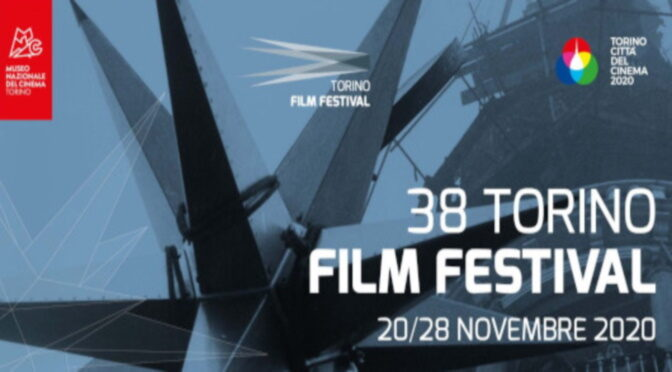 TORINO FILM FESTIVAL 20 – 28 NOVEMBRE 2020
